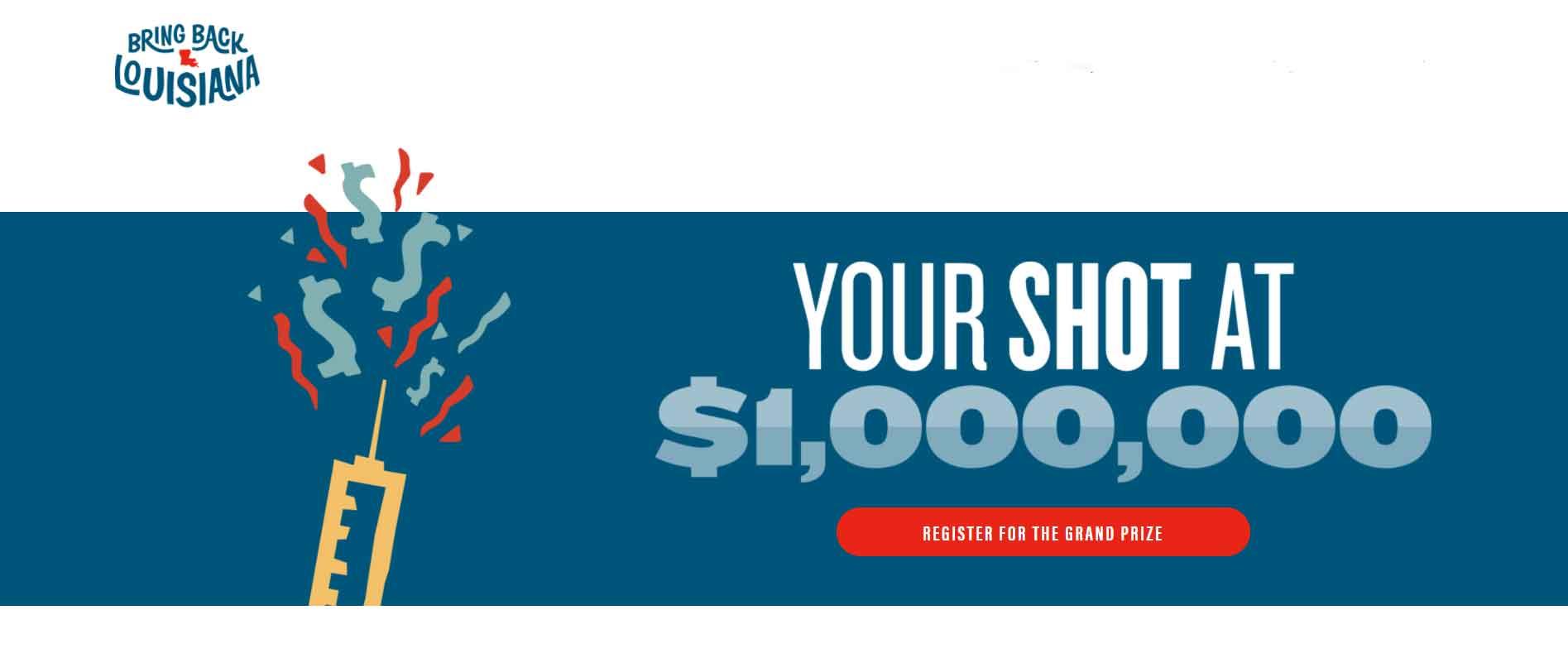 Louisiana Vaccine Lottery, Chance At $1,000,000
